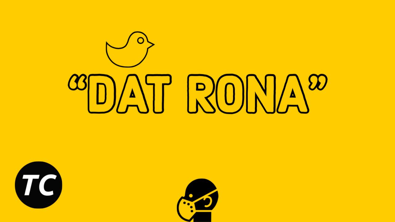 """Got Jokes? Black Twitter Rebrands Coronavirus As """"Dat Rona"""""""